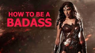 How to be a Badass (For Women)