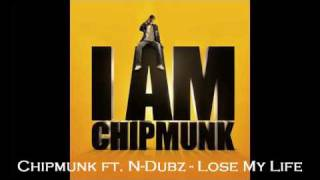 Chipmunk - lose your life feat n-dubz
