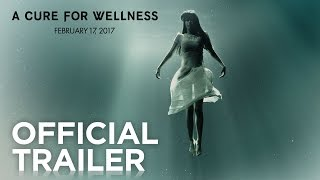 """A Cure For Wellness"" Fragman"