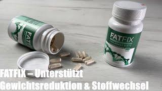 FATFIX – Unterstützt Gewichtsreduktion & Stoffwechsel, aktiviert Fettverbrennung, beseitigt Toxine