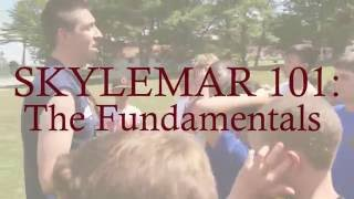 Skylemar 101: The Fundamentals