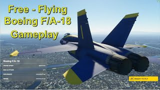 Microsoft Flight Simulator 2020 - Aircraft - Boeing FA-18 Free Fighter Jet