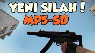 CS:GO YENI SILAH MP5-SD GELDI!! (CS:GO Yeni Güncelleme)