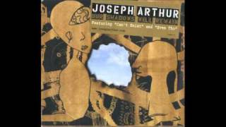 I Am - Joseph Arthur