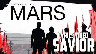 30 Seconds To Mars - Savior (Lyrics Video) (FHD)
