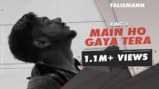 king Main ho Gaya tera  song lyrics