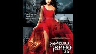 Dangerous Ishhq - Trailer