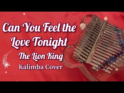 Can You Feel the Love Tonight - Lion King | Kalimba Cover with Tabs ❤️ Easy Tabs with Number