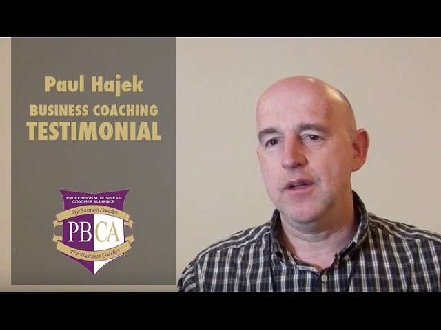 Paul Hajek | Business Coaching Testimonial