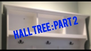 Hall Tree: Part 2 - Coat Hooks And Cubbies