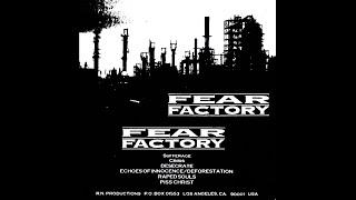 Fear Factory - Fear Factory (1991 Demo)