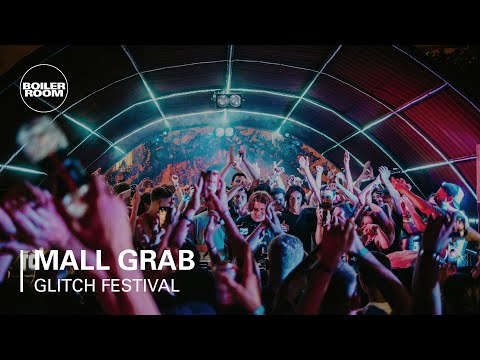 Mall Grab   Boiler Room x Glitch Festival Day 1