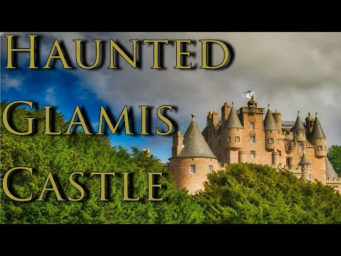 Glamis Castle: The Grey Lady