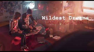 Max & Chloe | Wildest Dreams | Life Is Strange GMV