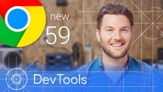 Chrome 59 - What's New in DevTools