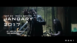 Top 25 - Rock Songs - January 2017 ☑️