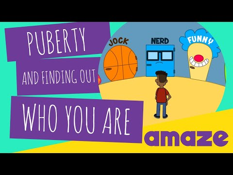 Puberty: Puberty and Finding Out Who You Are - amaze