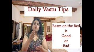 Home Vastu|Pillar Or Beam On The Bed Is Auspicious|Daily Tips|kunal Kalra