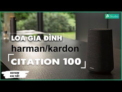 Review Harman Kardon Citation 100| Chiếc loa thông minh cho gia đình