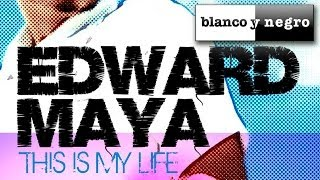 Edward Maya - This Is My Life