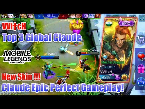 VVi†cH Claude Epic Perfect Gameplay [Top 3 Global Claude] - Mobile Legends - Gameplay