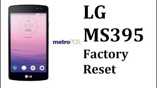 MetroPCS LG MS395 Optimus F60 Factory Hard Reset - How To Bypass Lock Screen.