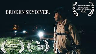 Broken Skydiver (Documentary) – Skydive The Farm