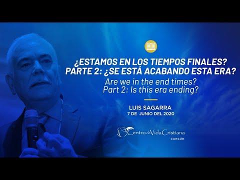 ¿Estamos en los tiempos finales? 2ª Parte | Centro de Vida Cristiana