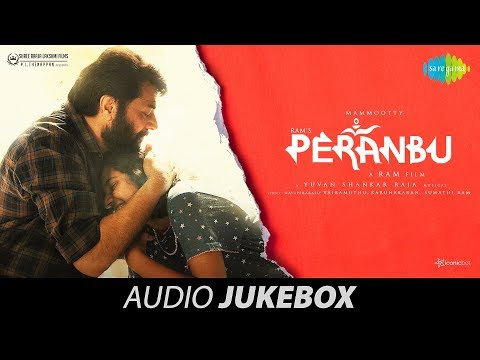 Download Peranbu | Audio Jukebox | பேரன்பு | Mammootty | Ram | Yuvan Shankar Raja | Samuthirakani | Anjali HD Mp4 3GP Video and MP3