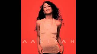 Aaliyah - It's Whatever