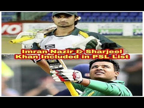 Tabileaks Rocks: Sharjeel Khan & Imran Nazir Included in PSL 2020