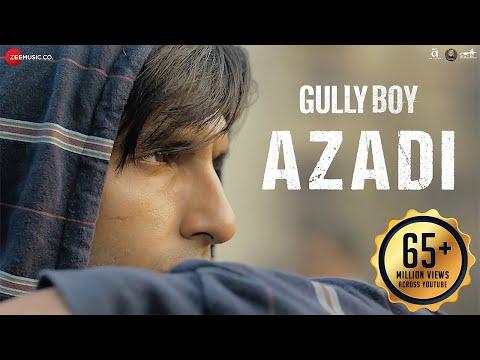 Azadi Gully Boy Ranveer Singh Alia Bhatt DIVINE Dub Sharma Siddhant Zoya Akhtar