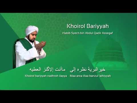 Lafadz Lirik Khoirol Bariyyah Habib Syech