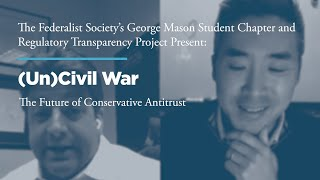 Click to play: (Un)Civil War: The Future of Conservative Antitrust