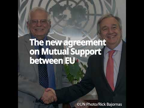 EU-UN new agreement for mutual support in peace operations and crisis management (English)