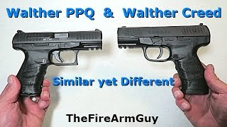 Walther CREED & Walther PPQ (Similarities & Differences) - TheFireArmGuy