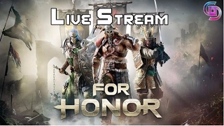FOR HONOR NOOB!! First try getting rekt - For Honor Live Stream