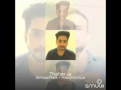 Thehar Ja with Armaan Malik
