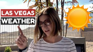 What is the Weather like in Las Vegas, NV?