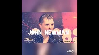 John Newman - All My Heart