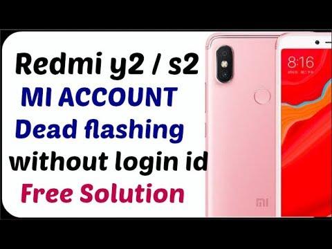 REDMI Y2 EDL|REDMI S2 EDL|REDMI Y2 MI CLOUD|REDMI Y2 FRP