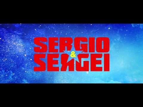 Sergio and Sergei (Trailer)