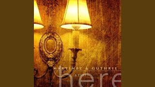 Martinez & Guthrie - On And On