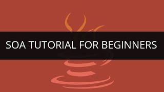 SOA Tutorial for Beginners   Learn SOA Services   SOA Tutorial - 1   Edureka