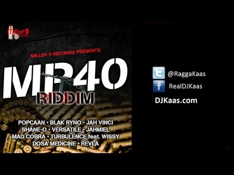 MP40 Riddim Mix - Miller 9 records - March 2013