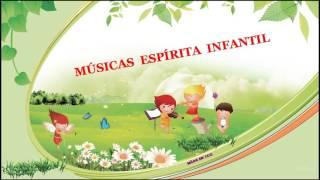 Seleção De Músicas Espírita Infantil