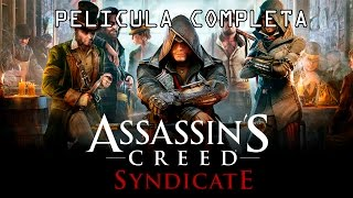 Assassins Creed Syndicate  Película Completa En Español Full Movie