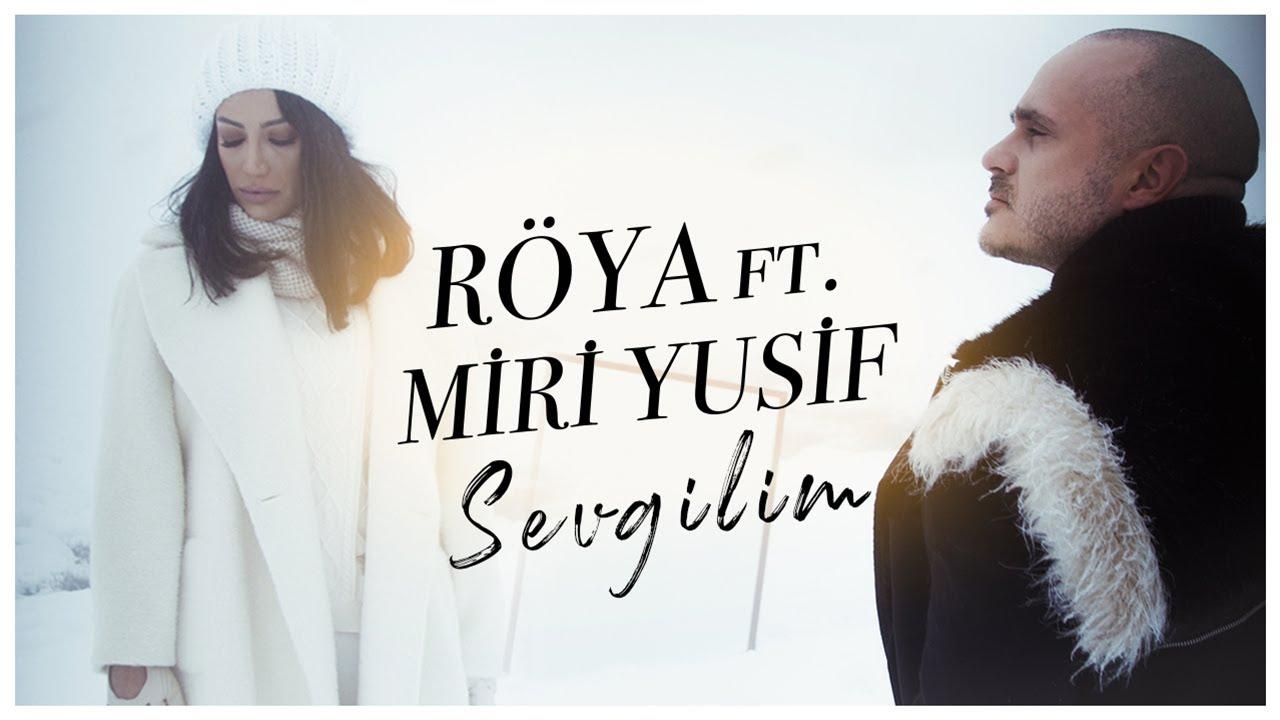 Lyrics Translations Of Sevgilim By Miri Yusif Roya Popnable