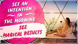 Setting an Intention in the Morning | Law of Attraction Manifestation Monday Success Stories