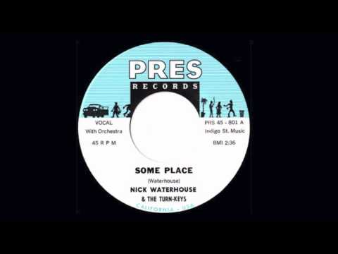Nick Waterhouse - Some Place